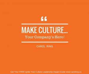 Make Culture Your Company's Hero with Carol Ring, Corporate Culture Expert