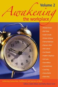 Awakening The Workplace Volume 2 with Carol Ring Corporate Culture Speaker