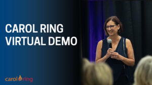 Carol Ring Virtual Demo